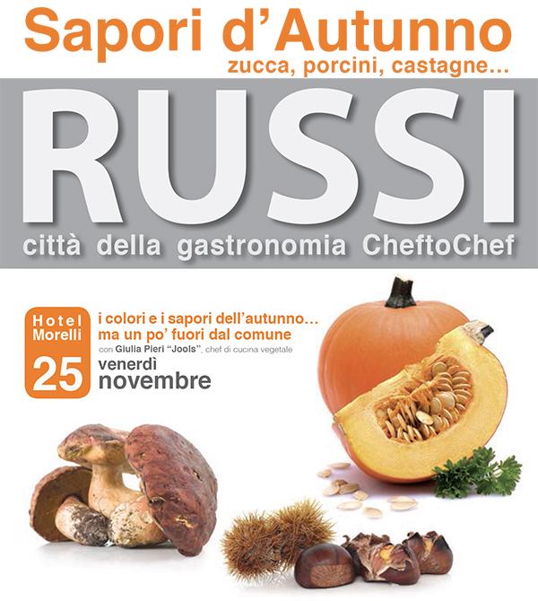 """Russi """"Città della Gastronomia Cheftochef"""" Sapori d'Autunno"""